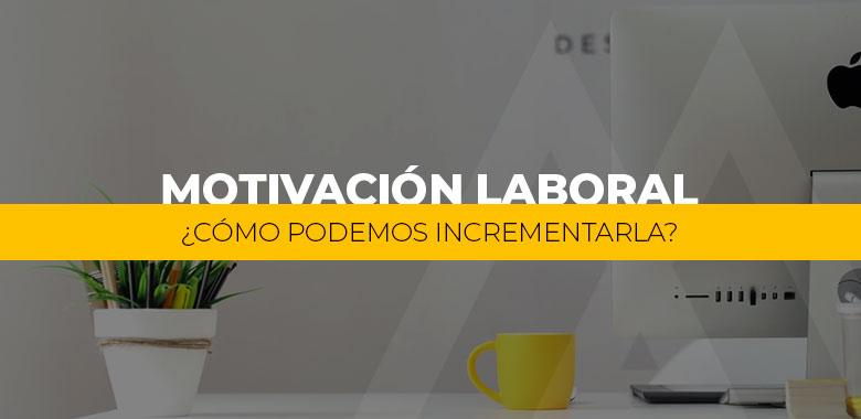 motivacion laboral en una empresa
