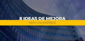 ideas de mejora para una empresa